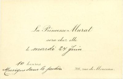 Carte d'invitation de la princesse Murat - Patrimoine Charles-André COLONNA WALEWSKI, en ligne directe de Napoléon