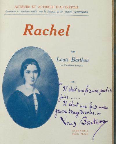 """""""Rachel"""" de Barthou dédicacé par l'auteur - Patrimoine Charles-André COLONNA WALEWSKI, en ligne directe de Napoléon"""